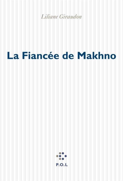 La Fiancée de Makhno