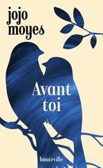 Vente Livre Numérique : Avant toi  - Jojo Moyes