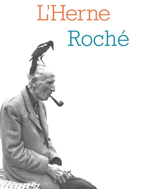 Cahier de L'Herne N°112 : Henri Pierre Roché
