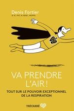 Vente Livre Numérique : Va prendre l'air !  - Denis Fortier