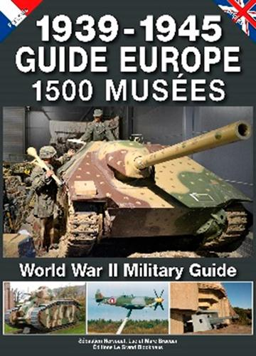 1939-1945, guide Europe, 1500 musées