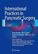 International Practices in Pancreatic Surgery  - Michael G. Sarr - René Mantke - Markus W. Büchler - Hans Lippert