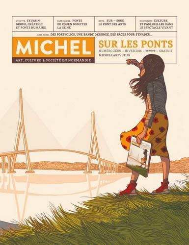 Michel ; art, culture et société en Normandie ; sur les ponts