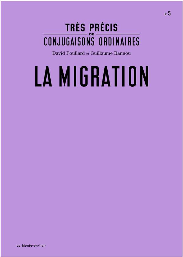 Très précis de conjugaisons ordinaires ; la migration