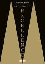 Vente EBooks : Atteindre l'excellence  - Robert Greene