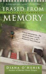Erased From Memory  - O'Hehir Diana