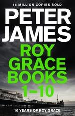 Vente Livre Numérique : Roy Grace Ebook Bundle: Books 1-10  - Peter JAMES