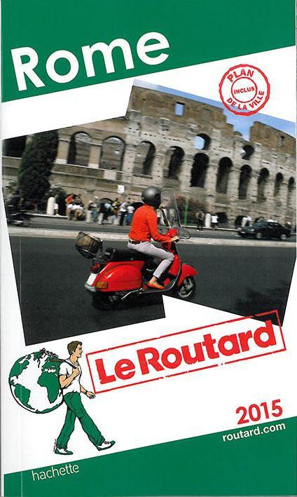 Guide Du Routard; Rome 2015