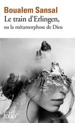 Couverture de Le Train D'Erlingen Ou La Metamorphose De Dieu