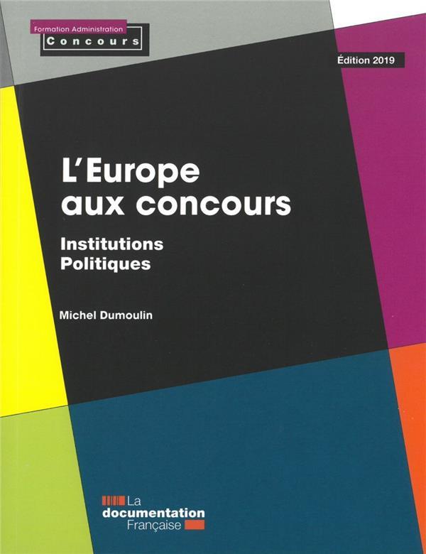 L'Europe aux concours ; institutions politiques (édition 2019)
