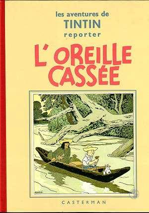 Les aventures de Tintin T.6 ; l'oreille cassée