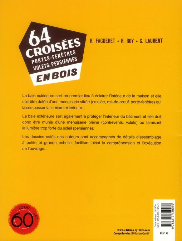 64 croisées, portes-fenêtres, volets, persiennes, en bois (3e édition)