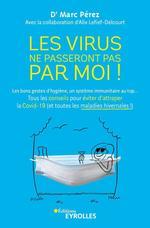 Vente Livre Numérique : Les virus ne passeront pas par moi !  - Marc Pérez - Alix Lefief-Delcourt