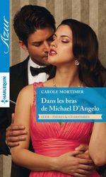 Vente Livre Numérique : Dans les bras de Michael D'Angelo  - Carole Mortimer