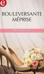Vente Livre Numérique : Bouleversante méprise  - Miranda Lee