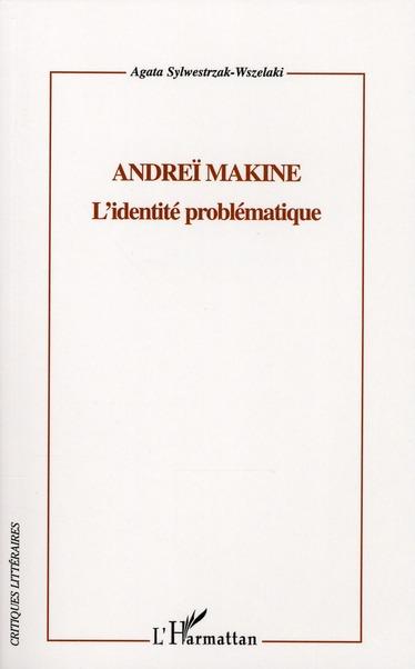 Andreï Makine ; l'identité problématique