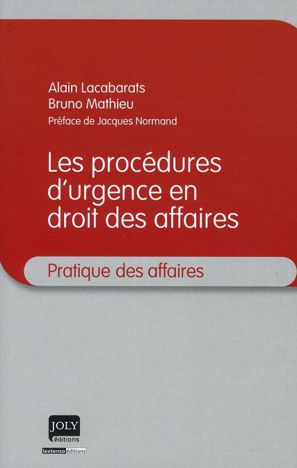 Procédures d'urgence en droit des affaires