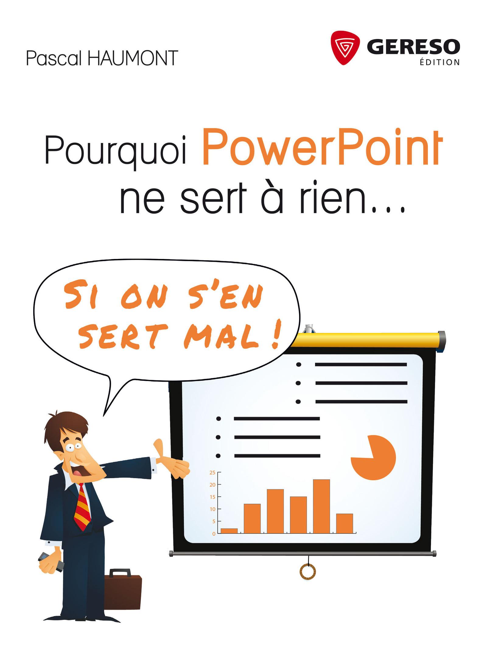 Pourquoi PowerPoint ne sert à rien...