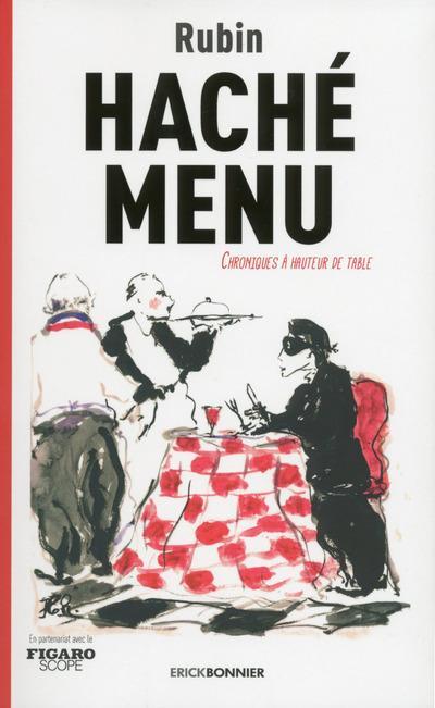 Haché menu ; chroniques à hauteur de table