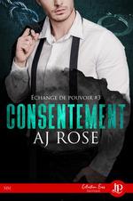 Consentement  - Aj Rose