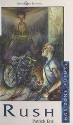 Vente EBooks : Rush  - Patrick Eris