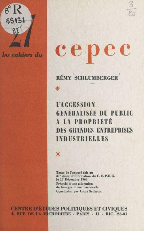 L'accession généralisée du public à la propriété des grandes entreprises industrielles