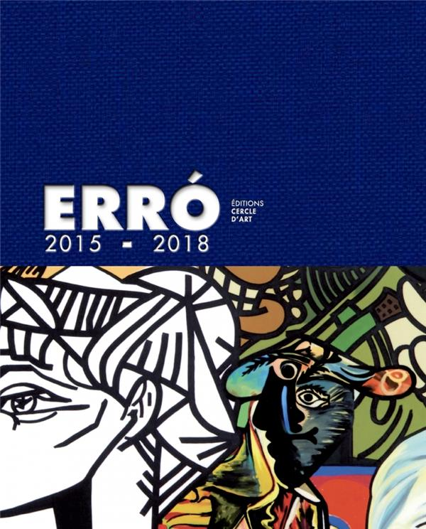 Erró 2015-2018