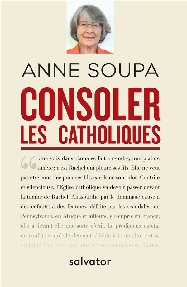 CONSOLER LES CATHOLIQUES