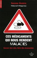 Vente Livre Numérique : Ces médicaments qui nous rendent malades  - Sauveur BOUKRIS