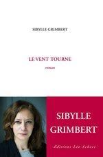 Le vent tourne  - Sybille Grimbert - Sibylle Grimbert