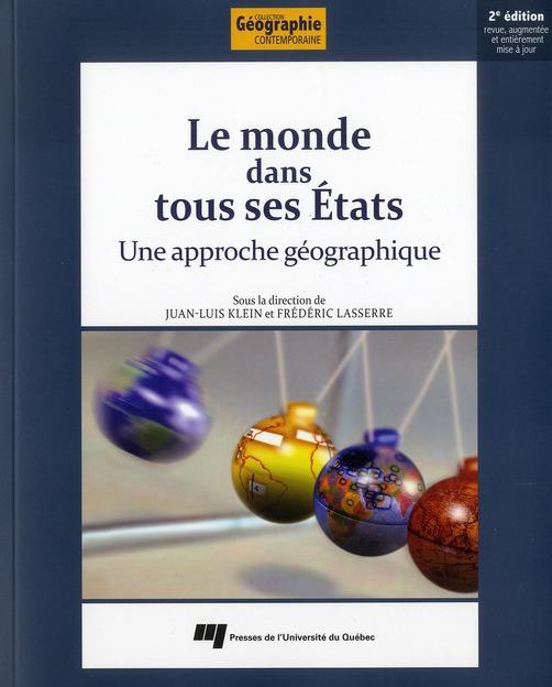 monde dans tous ses états ; une approche géographique (2e. édition)