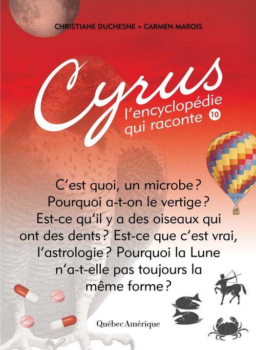 Cyrus, l'encyclopedie qui raconte v.10