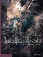 Vente EBooks : Monsieur Mardi-Gras Descendres - tome 2 - Le Téléscope de Charon  - Eric Liberge