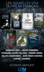 Vente EBooks : Les nouvelles voix du polar français  - François-Xavier DILLARD - Gilles LEGARDINIER - Karine GIEBEL - Hervé COMMERE - Barbara ABEL - Jean-Marc Souvira - Sophie LOUBI
