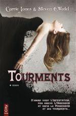 Tourments  - Carrie Jones - Steven C. Wedel