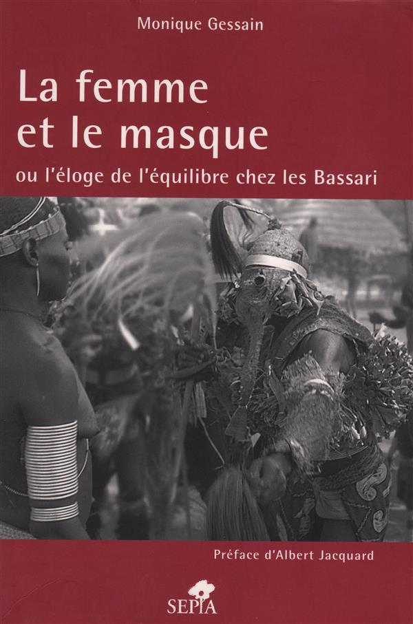 La femme et le masque ou l'éloge de l'équilibre chez les Bassari