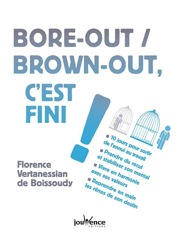 Bore-out / brown out, c'est fini !