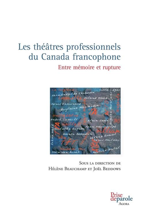 Les theatres professionnels du canada francophone 2eme edition