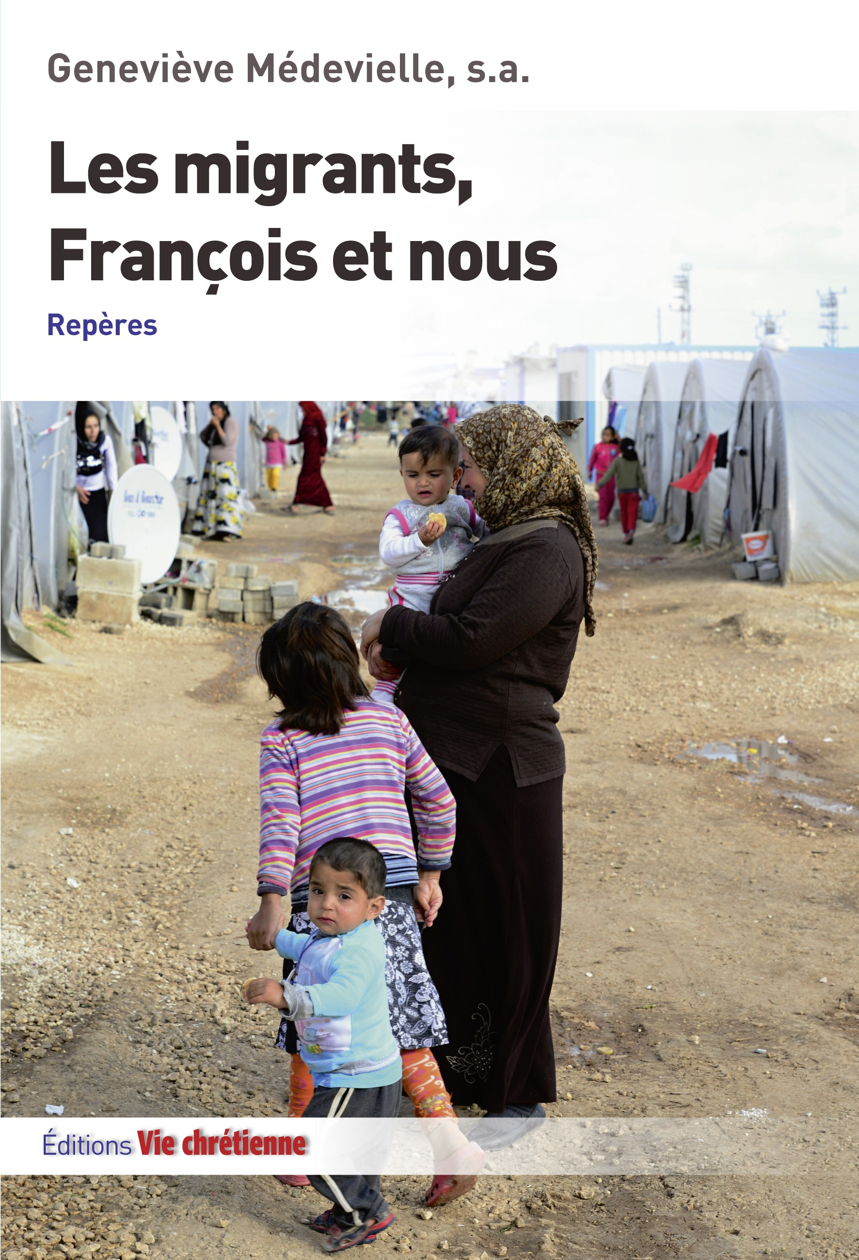 Les migrants, francois et nous. reperes