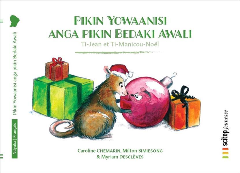 Ti-Jean et Ti-Manicou Noël ; Pikin Yowaanisi anga pikin Bedaki Awali