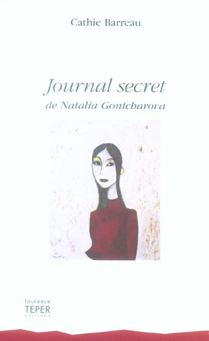 Journal secret de natalia gontcharova