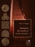Vente Livre Numérique : Histoires de ténèbres et de lumière  - Allan E. Berger