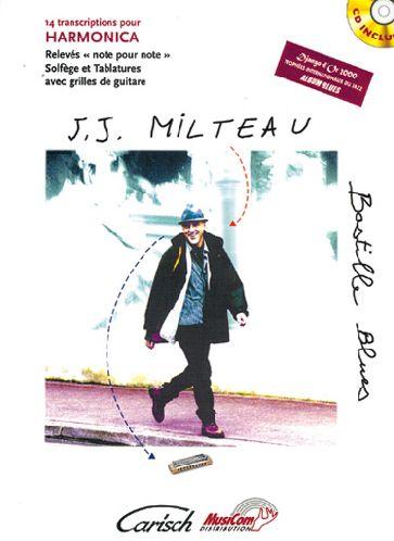 J.J. Milteau ; Bastille Blues ; 14 Transcriptions Pour Harmonica