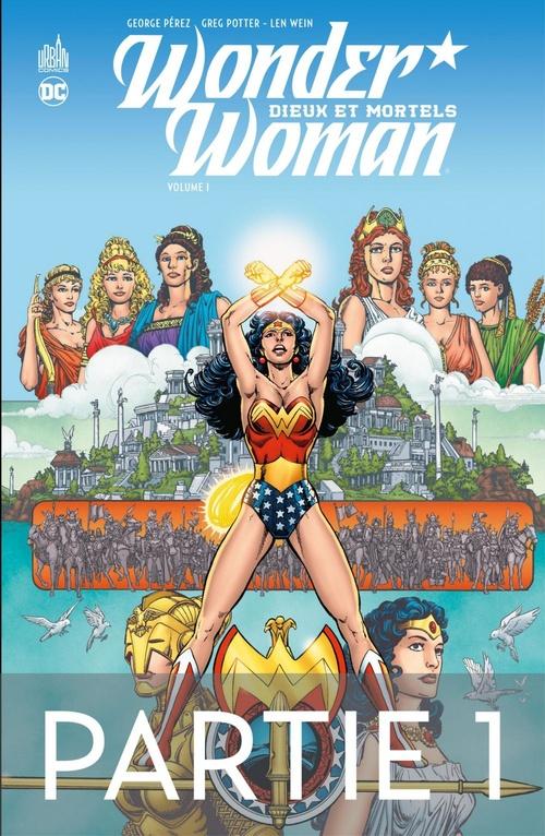 Wonder Woman - Dieux et Mortels - 1ère partie  - George Perez  - Greg Potter