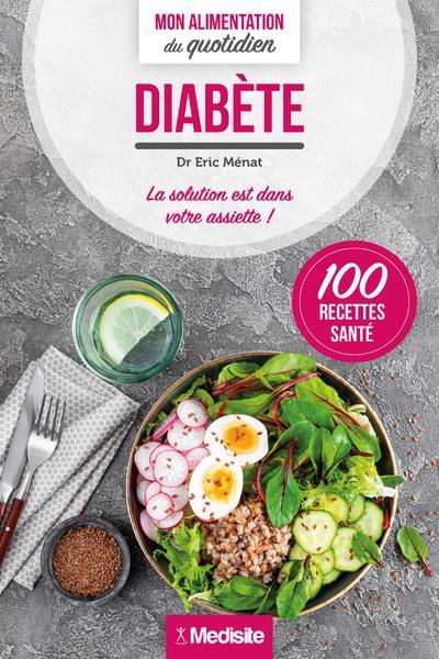 Diabète ; mon alimentation au quotidien