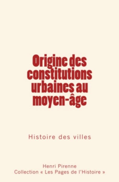 Origine des constitutions urbaines au moyen-âge