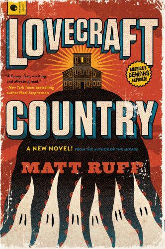 LOVECRAFT COUNTRY - A NOVEL