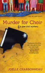 Vente EBooks : Murder for Choir  - Joëlle Charbonneau