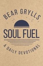 Vente Livre Numérique : Soul Fuel  - Bear Grylls