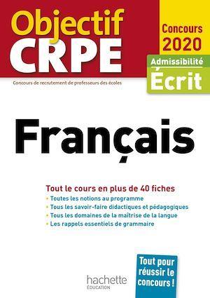 Objectif CRPE ; en fiches français (édition 2020)